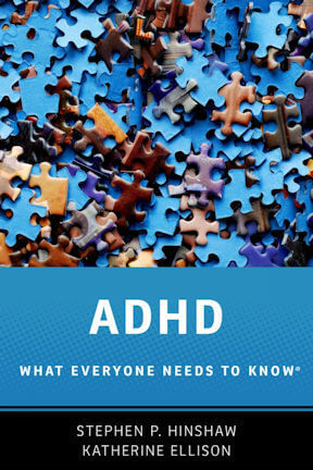 Book Cover - ADHD: What Everyone Needs to Know - by Stephen Hinshaw and Katherine Ellison
