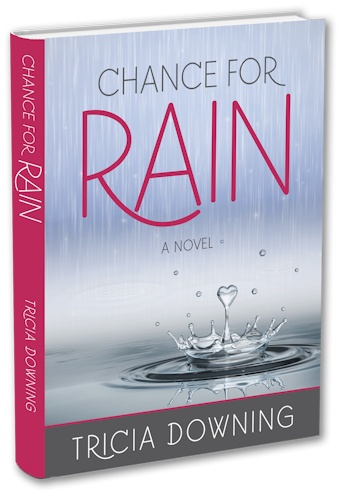 Book cover of Chance for Rain by Paralympic athlete and author Tricia Downing