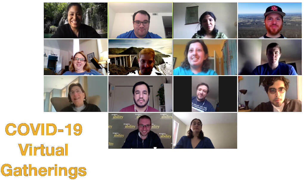 Fourteen diverse people with and without disabilities smiling in a Zoom group meeting. Text Reads: COVID-19 Virtual Gatherings.