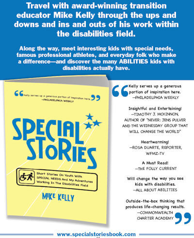 SPECIAL STORIES: Short Stories On Youth With SPECIAL NEEDS And My Adventures Working In The Disabilities Field