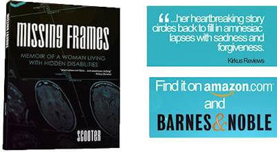 Missing Frames, Memoir of a Woman Living with Hidden Disabilities