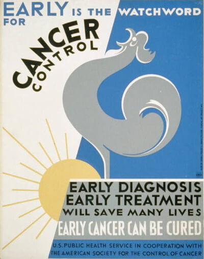 Poster dated Sep 2, 1938, promoting early diagnosis and treatment for cancer, showing a rooster crowing at sunrise.