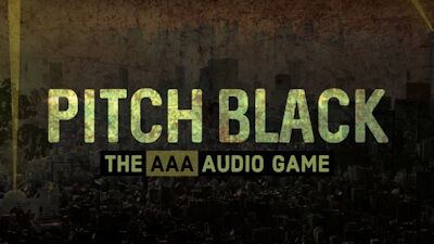 Screenshot for Pitch Black - A narrative driven, 3D binaural audio game (entirely accessible to the blind and VI community).