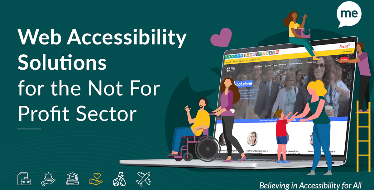 Recite Me poster reads: Web Accessibility Solutions for the Not for Profit Sector - Believing in Accessibility for All.