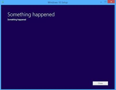 Screenshot of Windows 10 Something Happened Error Message on Installation - Perhaps the most useless computer error message ever...