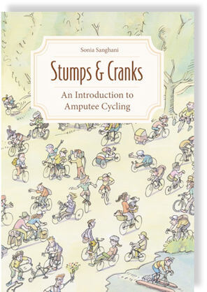 Book Cover: Stumps and Cranks - An Introduction to Amputee Cycling