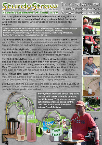 Information leaflet for SturdyStraw, the hands free bendable drinking straw designed to maximise drinking independence for people with limited movement and mobility.