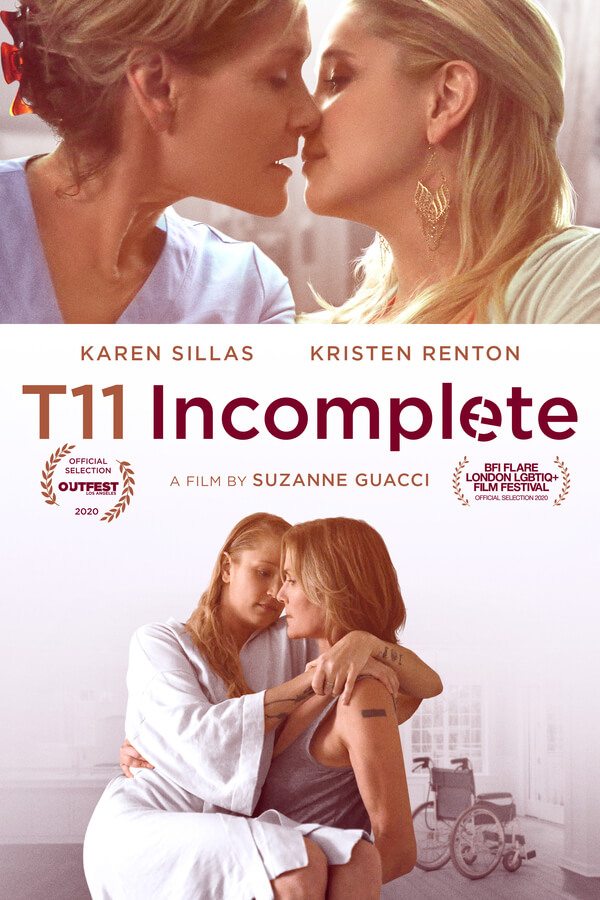Poster for the film T11 Incomplete shows two pictures of actors Karen Sillas and Kristen Renton.